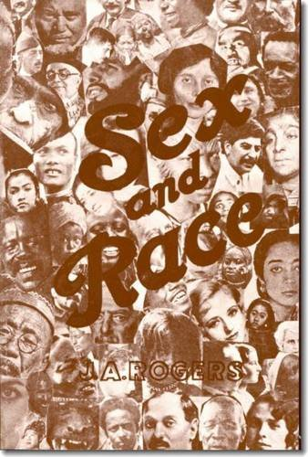 9780819575098: Sex and Race, Volume 3: Negro-Caucasian Mixing in All Ages and All Lands - Why White and Black Mix in Spite of Opposition