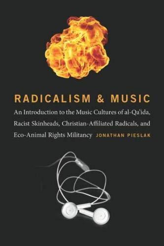 Radicalism and Music: Pieslak, Jonathan