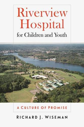 9780819575890: Riverview Hospital for Children and Youth: A Culture of Promise