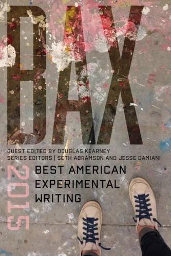 BAX 2015: Best American Experimental Writing (Bax: Best American Experimental Writing): Seth ...