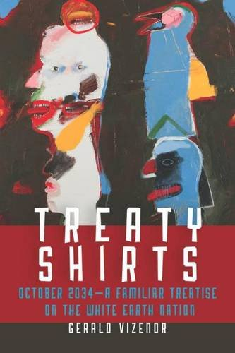 9780819576286: Treaty Shirts: October 2034―A Familiar Treatise on the White Earth Nation