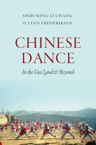 9780819576316: Chinese Dance: In the Vast Land and Beyond