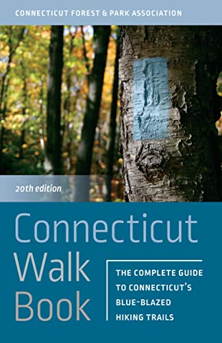 9780819577146: Connecticut Walk Book: The Complete Guide to Connecticut's Blue-Blazed Hiking Trails