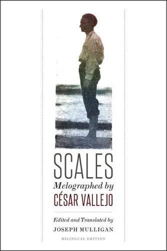Scales: Melographed by César Vallejo: CÃ sar Vallejo