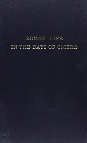 9780819601056: Roman Life in the Days of Cicero
