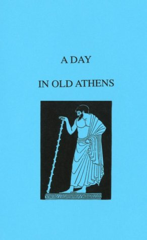 9780819601117: A Day in Old Athens