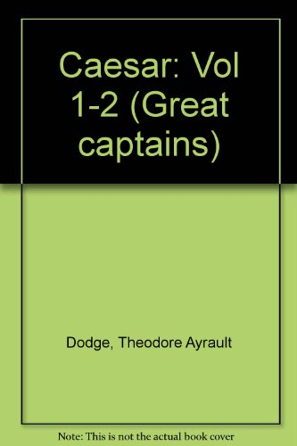 9780819601223: Caesar (Great captains) (Vol 1-2)