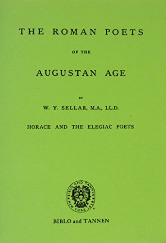 9780819601605: The Roman Poets of the Augustan Age: Horace and the Elegiac Poets
