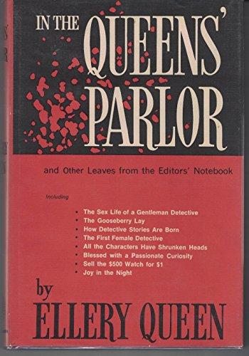 In the Queens' Parlor, and Other Leaves from the Editors' Notebook: Ellery Queen