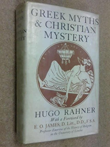9780819602701: Greek Myths and Christian Mystery