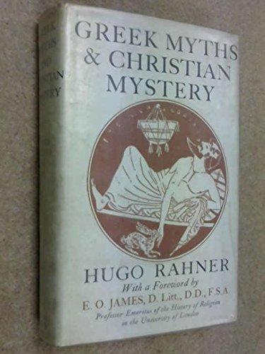 9780819602701: Greek Myths and Christian Mystery