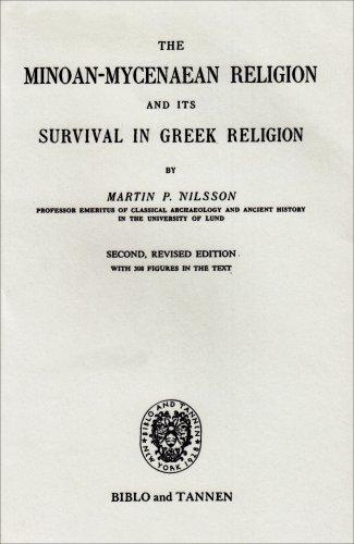 Minoan-Mycenaean Religion, and Its Survival in Greek Religion: Nilsson, Martin P.