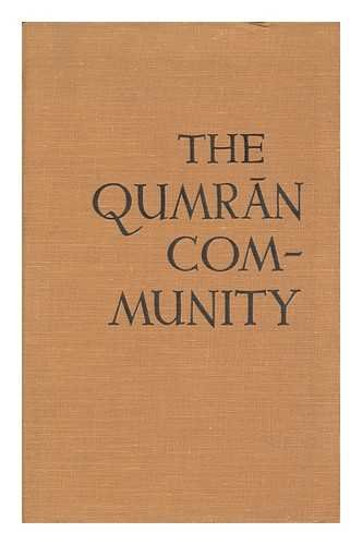 The Qumran Community: Its History and Scrolls: Fritsch, Charles Theodore