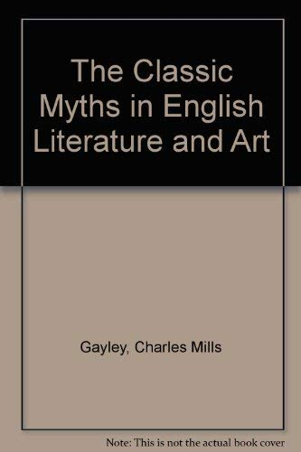 9780819603203: The Classic Myths in English Literature and Art