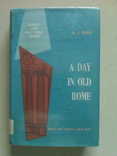 9780819612069: A Day in Old Rome