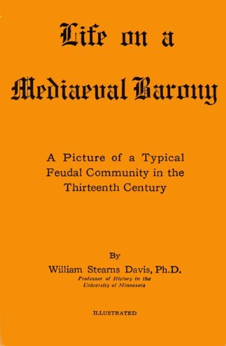 9780819620613: Life on a Mediaeval Barony: A Picture of a Typical Feudal Community