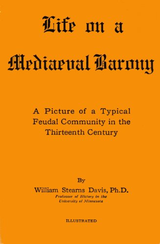 9780819620613: Life on a Mediaeval Barony: A Picture of a Typical Feudal Community in the Thirteenth Century