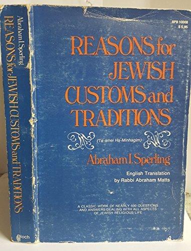 9780819700087: Reasons for Jewish Customs and Traditions (Ta-amei Ha-Minhagim)