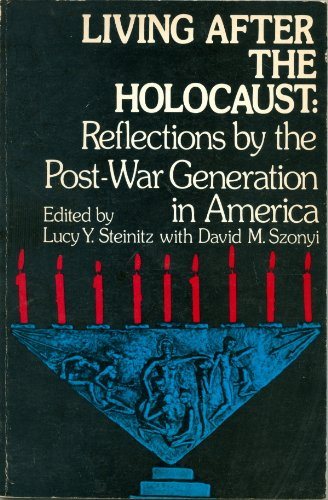 9780819700162: Living After the Holocaust: Reflections by Children of Survivors in America