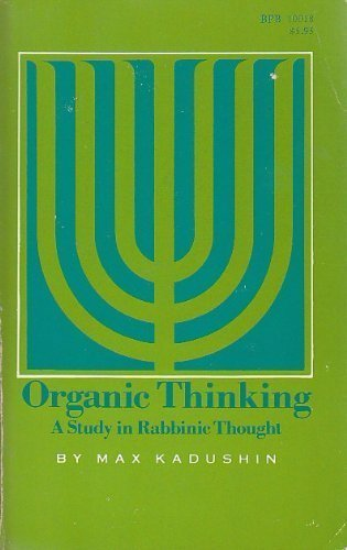 9780819700186: Organic Thinking: A Study in Rabbinic Thought