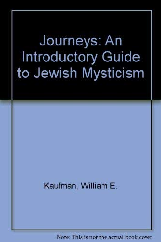 9780819700346: Journeys: An Introductory Guide to Jewish Mysticism