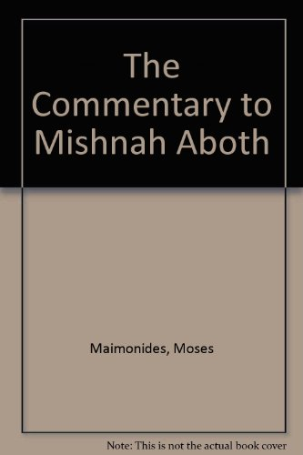 9780819701541: The Commentary to Mishnah Aboth