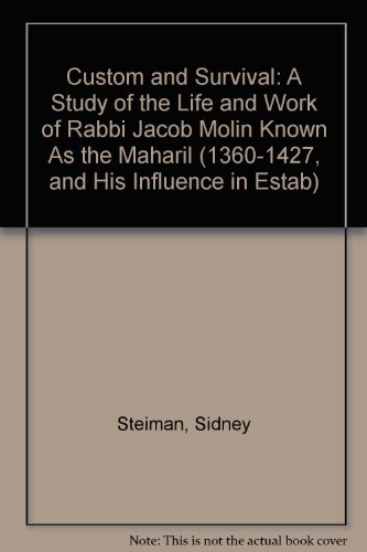 Custom and Survival: A Study of the: Steiman, Sidney