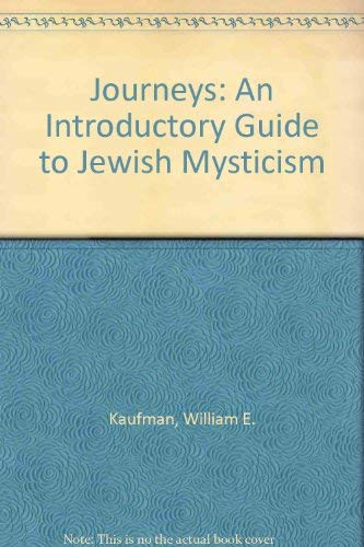 9780819704825: Journeys: An Introductory Guide to Jewish Mysticism