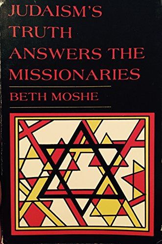 9780819705150: Judaism's Truth Answers the Missionaries