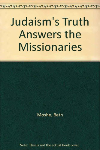 9780819705204: Judaism's Truth Answers the Missionaries