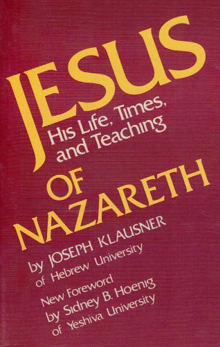 9780819705655: Jesus of Nazareth: His Life, Times, and Teaching