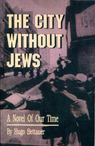 9780819705945: The City Without Jews: A Novel of Our Time