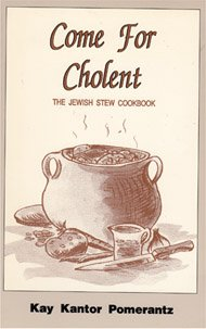 9780819705983: Come for Cholent: The Jewish Stew Cookbook