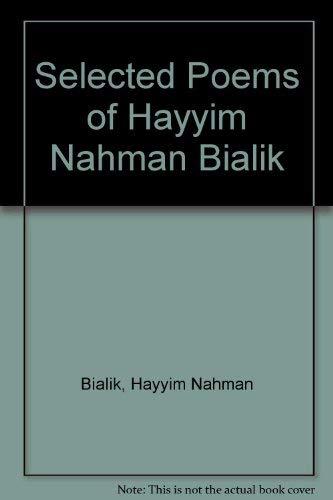 9780819706669: Selected Poems of Hayyim Nahman Bialik