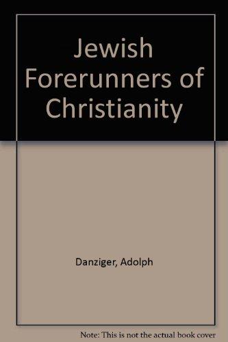 9780819707062: Jewish Forerunners of Christianity