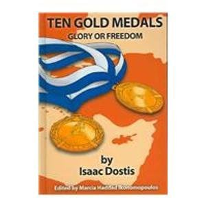 9780819707703: Ten Gold Medals: Glory or Freedom