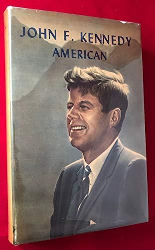 John F. Kennedy American: Dollen, Charles