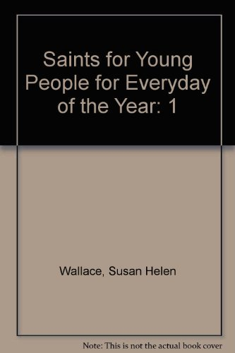 Saints for Young People for Everyday of the Year: Susan Helen Wallace