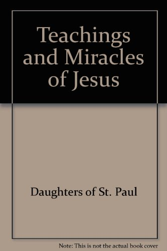 9780819801548: Teachings and Miracles of Jesus