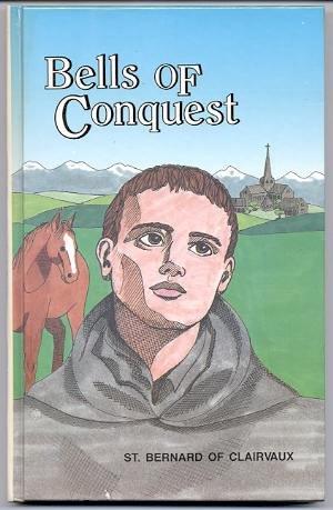 9780819802286: Bells of Conquest: St. Bernard of Clairvaux