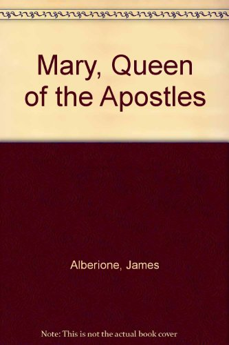 9780819804389: Mary, Queen of the Apostles