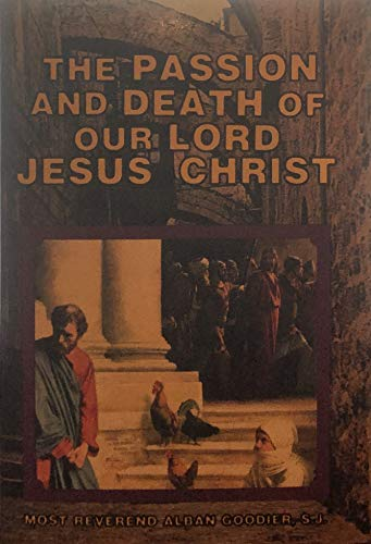 9780819805447: The Passion and Death of Our Lord Jesus Christ