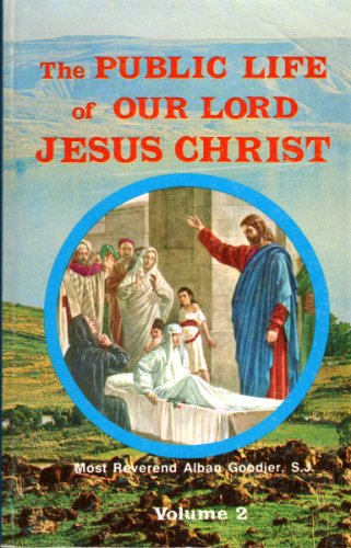 9780819805522: The Public Life of Our Lord Jesus Christ: An Interpretation (Vol. II)