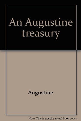 9780819807069: An Augustine treasury: Religious imagery selections taken from the writings of Saint Augustine
