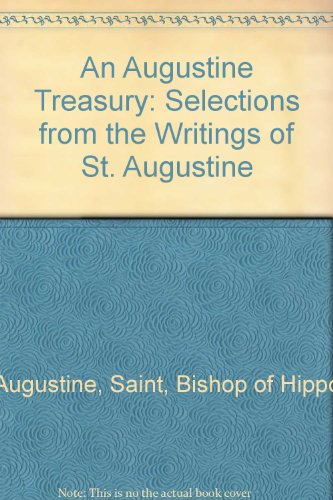 9780819807076: An Augustine Treasury: Selections from the Writings of St. Augustine