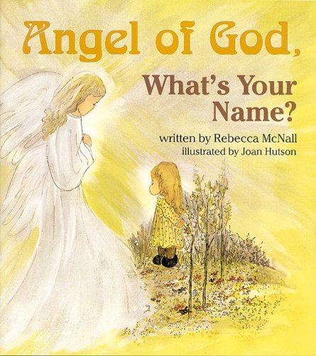 9780819807625: Angel of God, What's Your Name