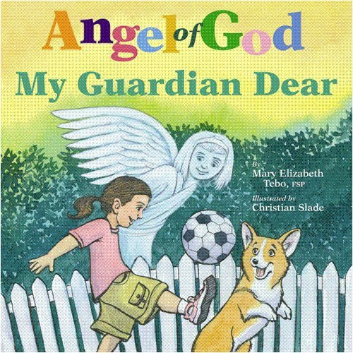 9780819807847: Angel of God, My Guardian Dear