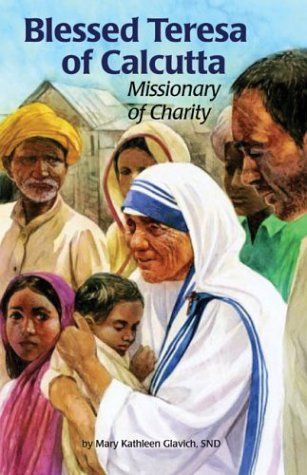 9780819811608: Blessed Teresa of Calcutta: Missionary of Charity (Encounter the Saints)