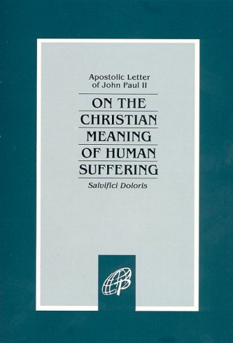 9780819814845: On The Christian Meaning Of Human Suffering