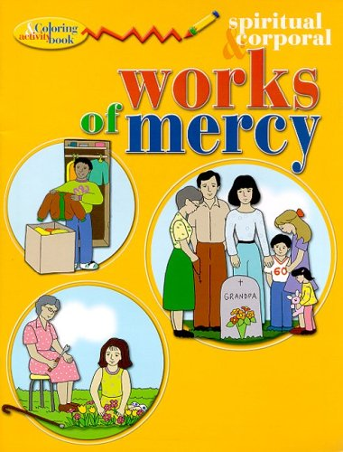 9780819815606: Spiritual & Corporal Works of Mercy Coloring & Active Book (New Coloring Books!)